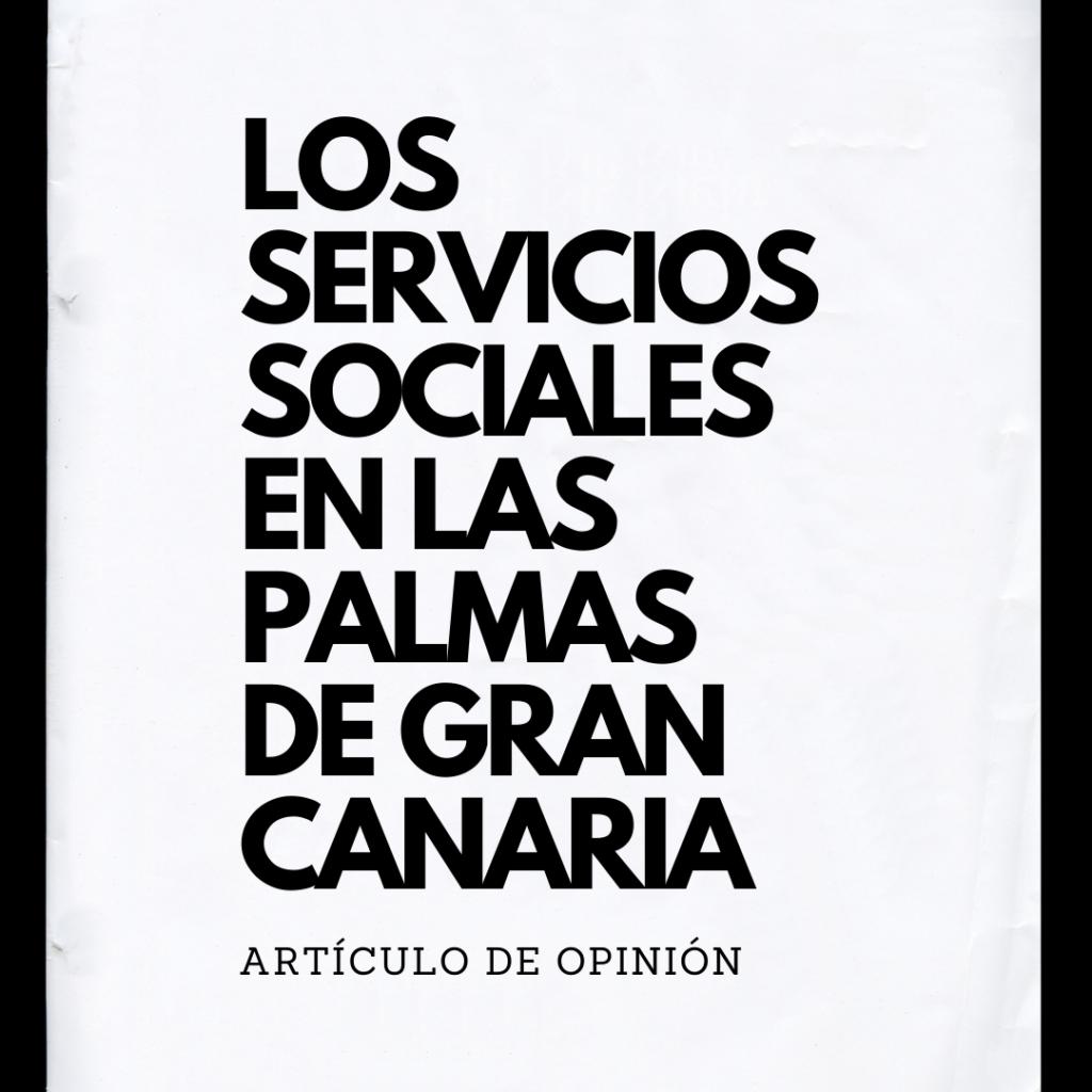 LOS SERVICIOS SOCIALES EN LAS PALMAS DE GRAN CANARIA