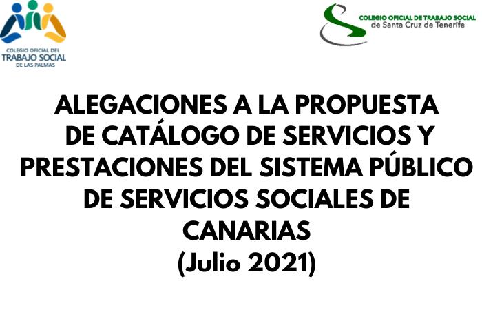 ALEGACIONES A LA PROPUESTA DE CATÁLOGO DE SERVICIOS Y PRESTACIONES DEL SISTEMA PÚBLICO DE SERVICIOS SOCIALES DE CANARIAS